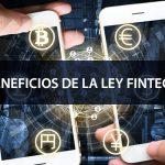 Beneficios de la Ley Fintech